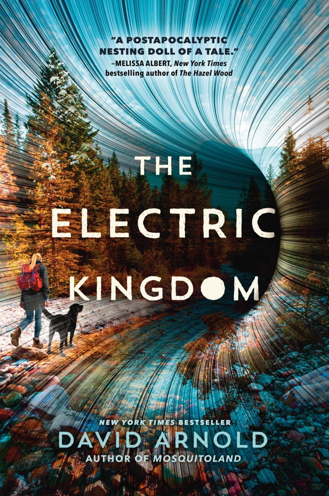 February Book Releases The Electric Kingdom by David Arnold
