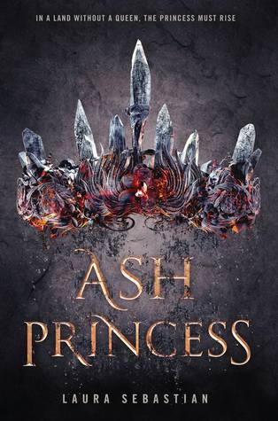 Ash Princess by Laura Sebastian Book Covers With Crowns