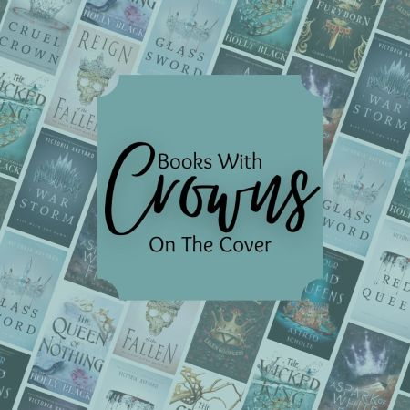 Books With Crowns On the Cover For The Love Of Books Blog