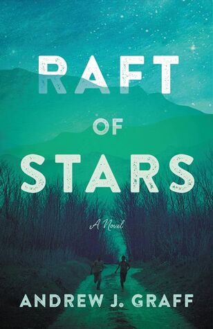 Raft of Stars by Andrew J Graff