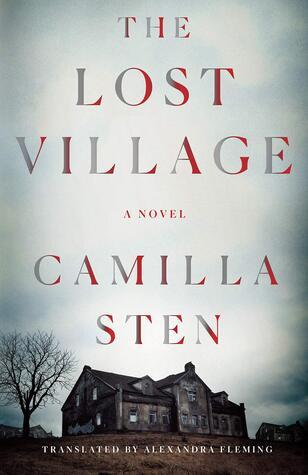 The Lost Village by Camilla Sten