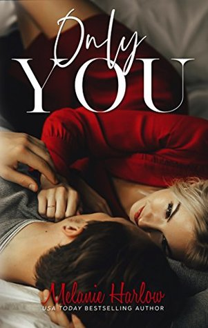 Only You Melanie Harlow Book Cover for WWW WEDNESDAY POST